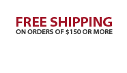 FREE SHIPPING on orders of $150 or more
